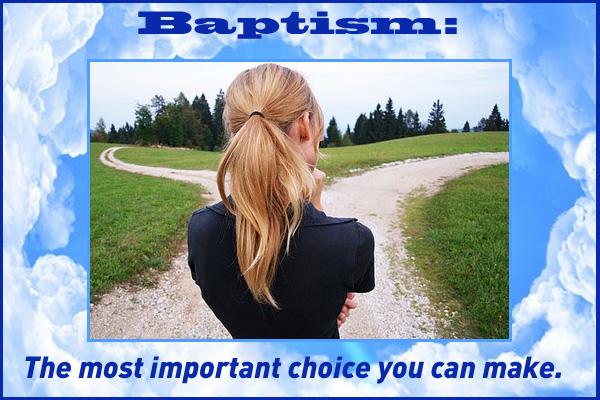 Baptism Most Important Choice Mormon E-Card
