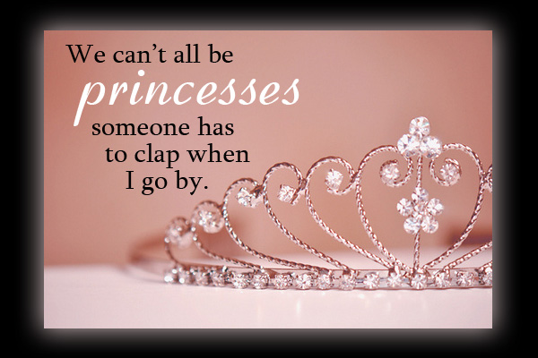 Cant All Be Princesses Young Womens Ecard