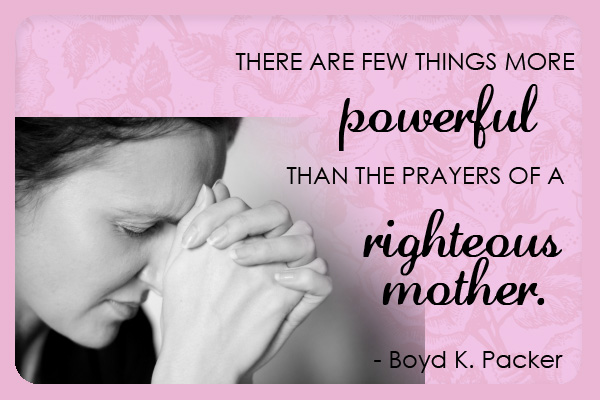 Prayers of Righteous Mother Mormon Ecard